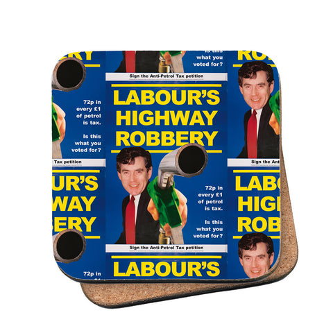 Labour's Highway Robbery Cork Coaster