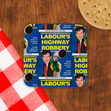 Labour's Highway Robbery Cork Coaster (Lifestyle)
