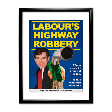 Labour's Highway Robbery Black Framed Print