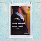 Police numbers are down under Labour Tea Towel (Lifestyle)