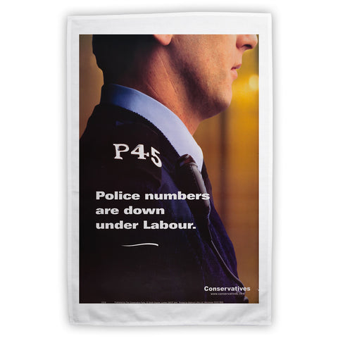 Police numbers are down under Labour Tea Towel