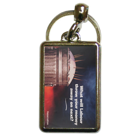 What will Labour throw your money away on next? Metal Keyring