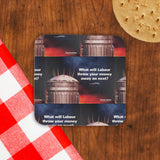 What will Labour throw your money away on next? Cork Coaster (Lifestyle)