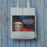 What will Labour throw your money away on next? Long Handled Tote Bag (Lifestyle)