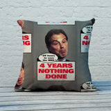 "Tony Blair - ""24 Hours to save the NHS"" - 4 Years Nothing Done Feather Cushion (Lifestyle)"