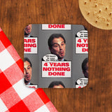 "Tony Blair - ""24 Hours to save the NHS"" - 4 Years Nothing Done Cork Coaster (Lifestyle)"