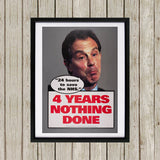 "Tony Blair - ""24 Hours to save the NHS"" - 4 Years Nothing Done Black Framed Print (Lifestyle)"