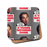 "Tony Blair - ""24 Hours to save the NHS"" - 4 Years Nothing Done Cork Coaster"