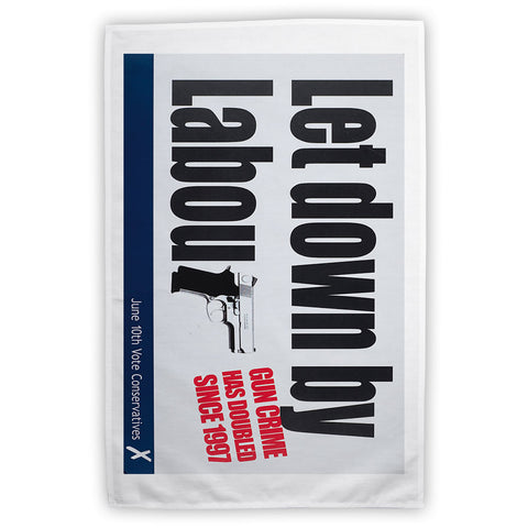 Let down by Labour Tea Towel