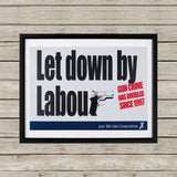 Let down by Labour Black Framed Print (Lifestyle)