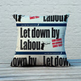 Let down by Labour Feather Cushion (Lifestyle)