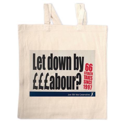 Let down by £££abour? 66 Stealth taxes Long Handled Tote Bag