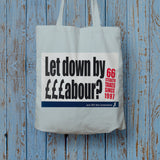 Let down by £££abour? 66 Stealth taxes Long Handled Tote Bag (Lifestyle)