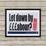 Let down by £££abour? 66 Stealth taxes Black Framed Print (Lifestyle)