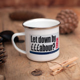 Let down by £££abour? 66 Stealth taxes Enamel Mug (Lifestyle)