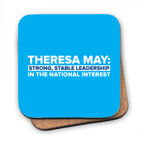 Theresa May: Strong, stable leadership in the national interest Cork Coaster