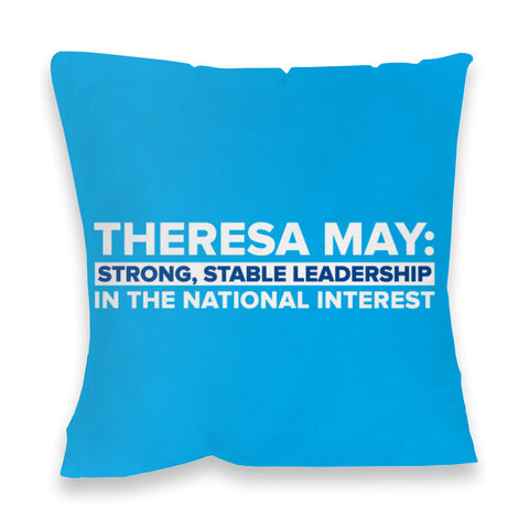 Theresa May: Strong, stable leadership in the national interest Feather Cushion