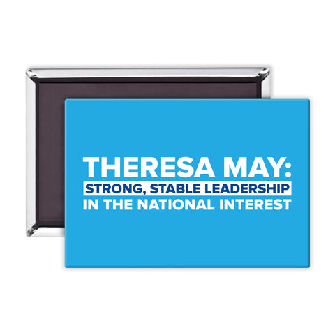 Theresa May: Strong, stable leadership in the national interest Magnet