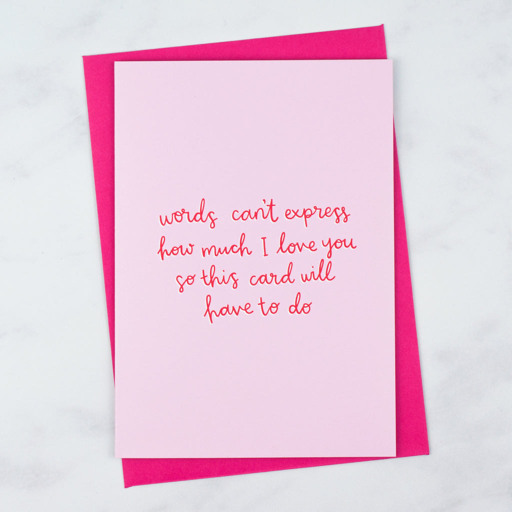 Words Can't Express Valentines Card