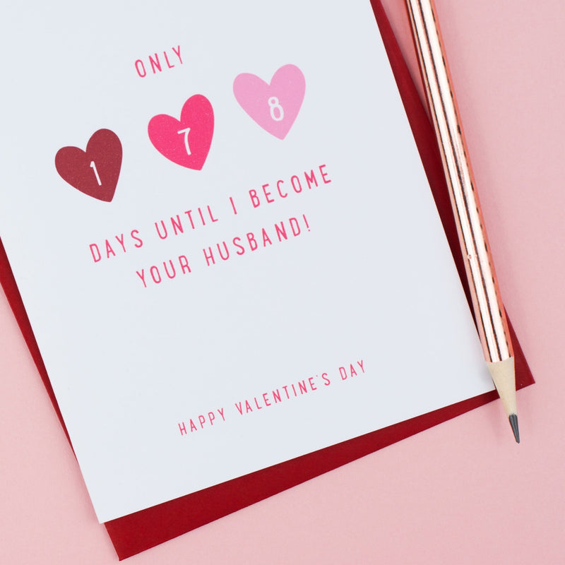 Personalised 'Days Until We're Married' Valentine's Card