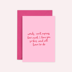'Words Can't Express...' Valentine's Card