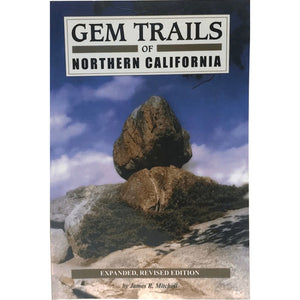 Gem Trails of Northern California