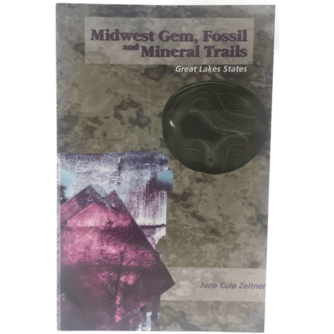 Midwest Gem, Fossil & Mineral Trails - Great Lakes States