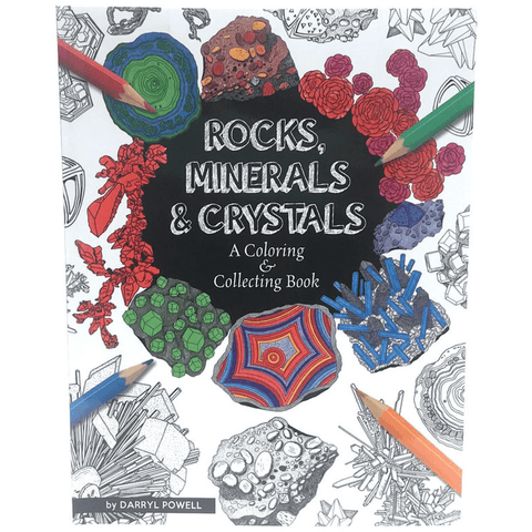 Rocks, Minerals & Crystals - A Coloring & Collecting Book