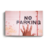 Canvas Print No Parking | www.iiilovelocal.com