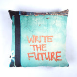 Cushion Cover Write The Future | www.iiilovelocal.com