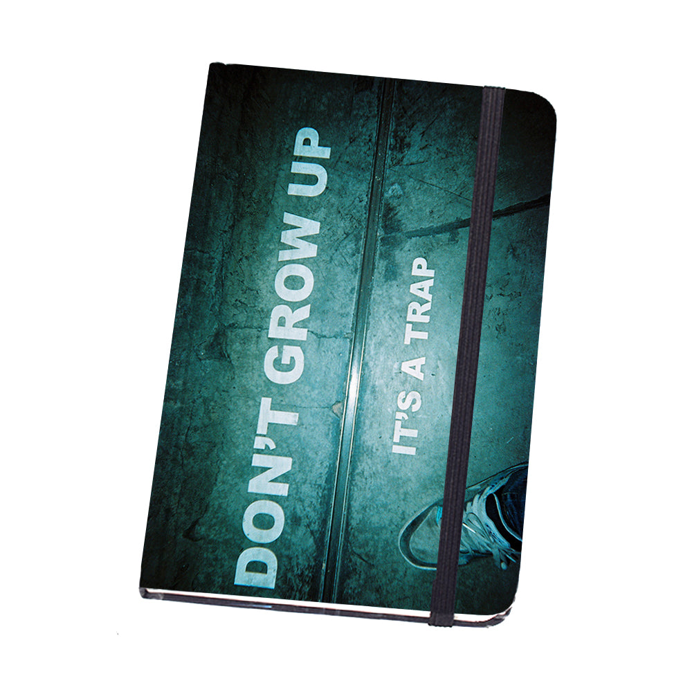 Notebook Hard Cover Dont Grow Up | www.iiilovelocal.com