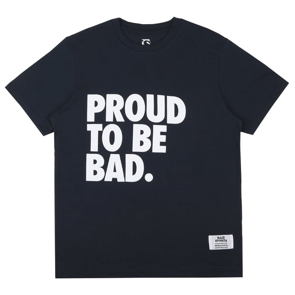 BAD SPORTS™  'PROUD TO BE BAD' T-Shirt Navy
