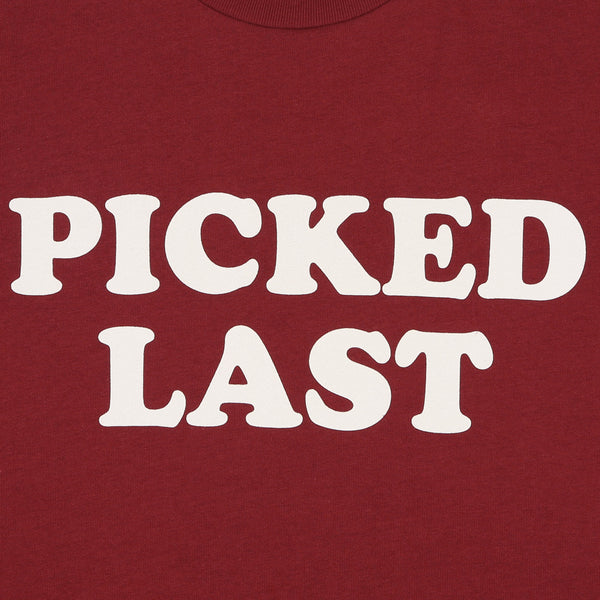 BAD SPORTS™ Picked Last T-Shirt Burgundy
