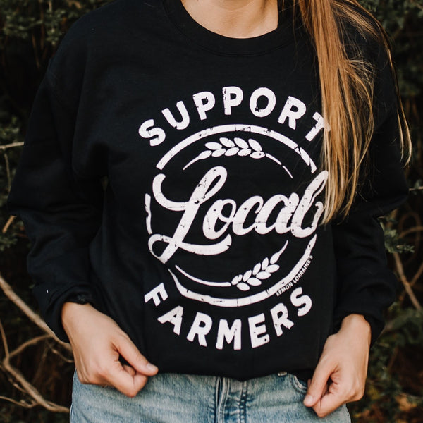 SUPPORT LOCAL FARMERS - Black Sweatshirts