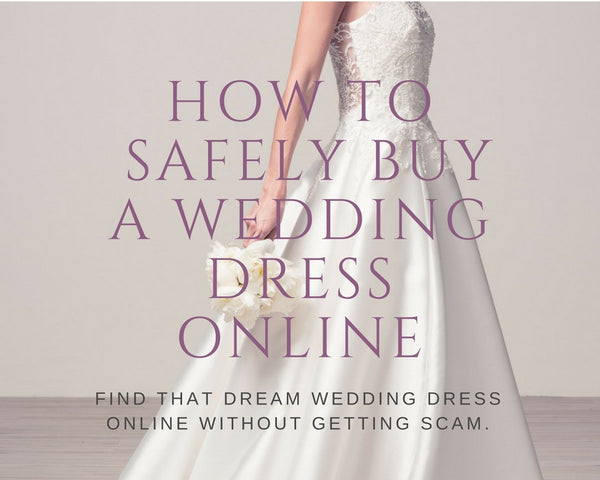 How to safely buy a wedding dress online