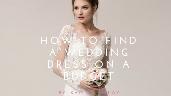 How to Find a Wedding dress on a Budget