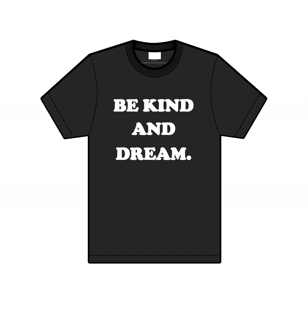 Be kind and dream - black