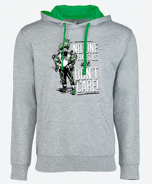 No One Likes Us And We Don't Care Hoodie