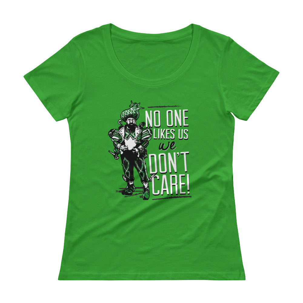 No One Likes Us And We Don't Care (Women's)