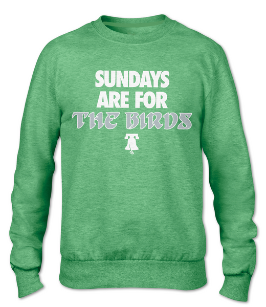 Sundays Are For The Birds (Sweatshirt)
