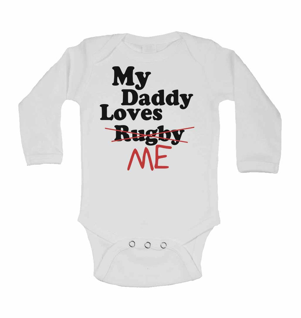 My Daddy Loves Me not Rugby - Long Sleeve Baby Vests