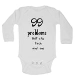 99 Problems But This Titch Aint One Long Sleeve Baby Vests