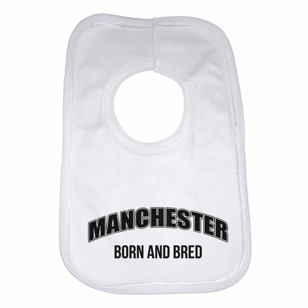 Manchester Born and Bred Boys Girls Baby Bibs