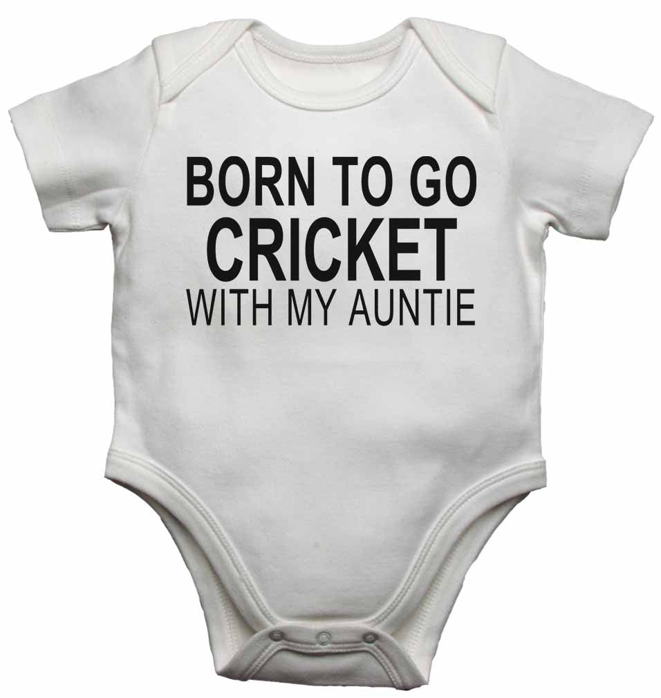 Born to Go Cricket with My Auntie - Baby Vests Bodysuits for Boys, Girls