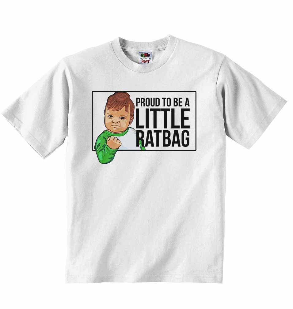 Proud to Be a Little Ratbag - Baby T-shirt