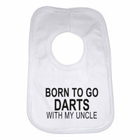 Born to Go Darts with My Uncle Boys Girls Baby Bibs