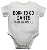 Born to Go Darts with My Uncle - Baby Vests Bodysuits for Boys, Girls