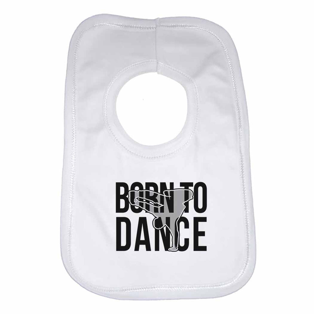 Born to Dance Boys Girls Baby Bibs