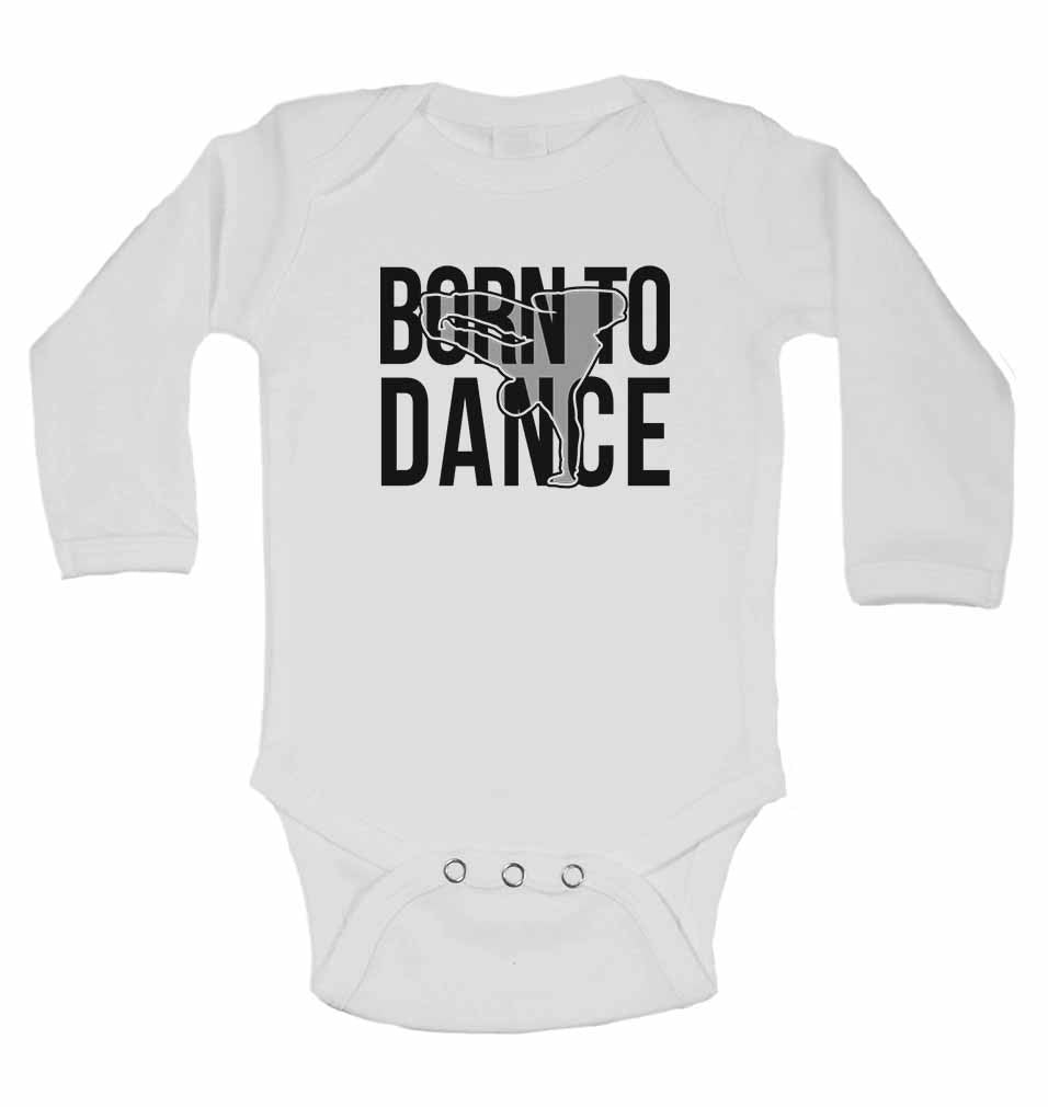 Born to Dance - Long Sleeve Baby Vests for Boys & Girls