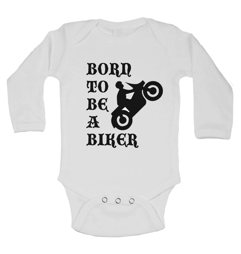 Born to be a Biker - Long Sleeve Baby Vests